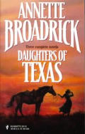 Daughters of Texas: Megan's Marriage, Instant Mommy, the Groom, I Presume?