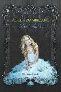 White Rabbit Chronicles #01: Alice in Zombieland