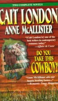 Do You Take This Cowboy?: The Seduction of Jake Tallman: Cowboys Don't Cry