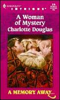Woman of Mystery: A Memory Away . . .
