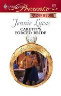 Harlequin Large Print Presents #2752: Caretti's Forced Bride