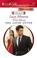 Harlequin Larger Print Presents #2861: The Latin Lover: The Greek Tycoon's Inherited Bride\Back in the Spaniard's Bed (Large Print)