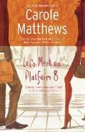 Lets Meet On Platform 8