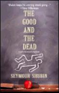 Good & The Dead
