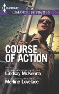 Harlequin Romantic Suspense #1775: Course of Action