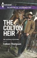 Harlequin Romantic Suspense #1776: The Colton Heir