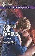 Harlequin Romantic Suspense #1789: Armed and Famous