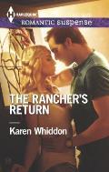 Harlequin Romantic Suspense #1841: The Rancher's Return
