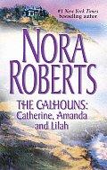 Calhouns Catherine Amanda & Lilah