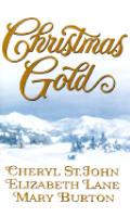 Christmas Gold: Colorado Wife/Jubal's Gift/Until Christmas
