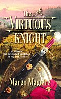 Harlequin Historical #681: The Virtuous Knight