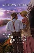 Angel & The Outlaw