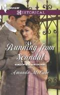 Harlequin Historical #1165: Running from Scandal