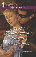 Harlequin Historical #1178: At the Highwayman's Pleasure