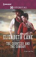 Harlequin Historical #1247: The Countess and the Cowboy