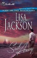 Sail Away (Silhouette Special Edition Bestselling Author Collection)