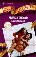 Five's a Crowd