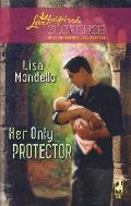 Her Only Protector (Love Inspired Suspense)