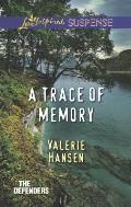A Trace of Memory (Love Inspired Suspense)