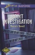 Joint Investigation (Love Inspired Suspense)