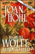 Big Bad Wolfe: Ready to Wed?