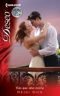 Harlequin Deseo #902: Mas Que Una Noche: (More Than One Night) = More Than One Night