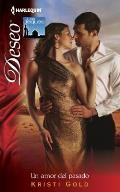 Harlequin Deseo #971: Un Amor del Pasado = A Love of the Past