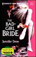 The Bad-Girl Bride