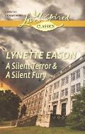 Love Inspired Classics #23: A Silent Terror and a Silent Fury