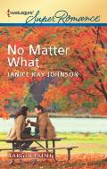Harlequin Large Print Super Romance #1807: No Matter What