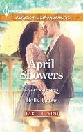Harlequin Large Print Super Romance #1852: April Showers