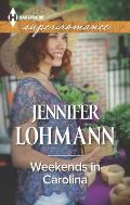 Harlequin Large Print Super Romance #1929: Weekends in Carolina (Large Print)