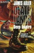 Deathlands Deep Empire