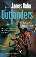 Outlanders #31: Uluru Destiny