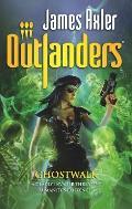 Ghostwalk Outlanders 46