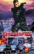 Executioner #372: Lethal Compound