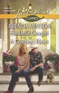 His Little Cowgirl and a Cowboy's Heart (Love Inspired Classics)