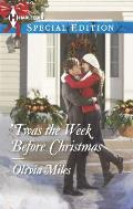 Harlequin Special Edition #2304: 'Twas the Week Before Christmas