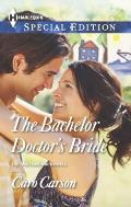 Harlequin Special Edition #2334: The Bachelor Doctor's Bride