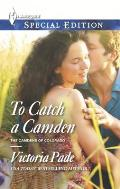 Harlequin Special Edition #2338: To Catch a Camden