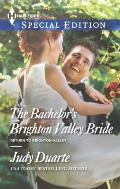 Harlequin Special Edition #2343: The Bachelor's Brighton Valley Bride