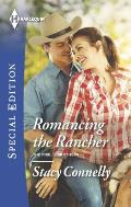 Harlequin Special Edition #2381: Romancing the Rancher