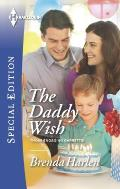 Harlequin Special Edition #2385: The Daddy Wish