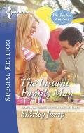 Harlequin Special Edition #2410: The Instant Family Man