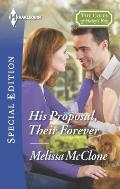 Harlequin Special Edition #2418: His Proposal, Their Forever
