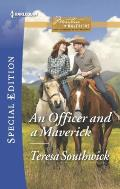 Harlequin Special Edition #2425: An Officer and a Maverick