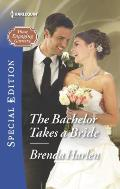 Harlequin Special Edition #2426: The Bachelor Takes a Bride
