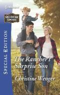 Harlequin Special Edition #2430: The Rancher's Surprise Son
