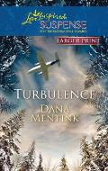 Turbulence (Love Inspired Large Print Suspense)