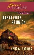 Dangerous Reunion (Love Inspired Large Print Suspense)